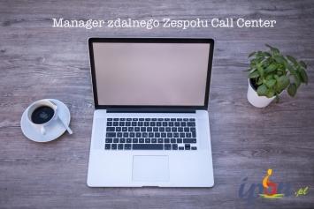 Manager Zdalnego Zespołu Obsługi Klienta - praca zdalna