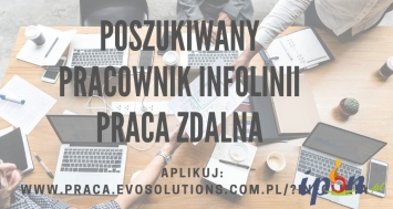 Pracownik infolinii/ praca zdalna